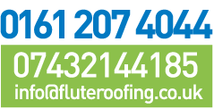 0161 207 4044 | 07787447598 | info@fluteroofing.co.uk